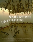 Narratives Unfolding : National Art Histories in an Unfinished World - Book