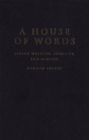 House of Words : Jewish Writing, Identity, and Memory - eBook