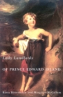 Lady Landlords of Prince Edward Island : Imperial Dreams and the Defence of Property - eBook