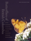 Butterflies of British Columbia : Including Western Alberta, Southern Yukon, the Alaska Panhandle, Washington, Northern Oregon, Northern Idaho, and Northwestern Montana - Book