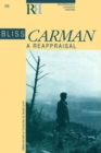 Bliss Carman : A Reappraisal - Book