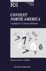 Context North America : Canadian-U.S. Literary Relations - Book