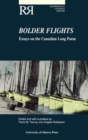 Bolder Flights : Essays on the Canadian Long Poem - Book
