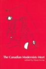 The Canadian Modernists Meet - Book