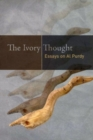 The Ivory Thought : Essays on Al Purdy - Book