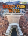 Energy from Water : Hydroelectric Tidal and Wave Power - Book