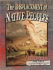 The Displacement of Native Peoples - Book