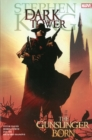 Dark Tower: The Gunslinger Born - Book