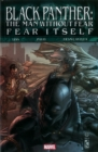 Black Panther: The Man Without Fear: Fear Itself - Book