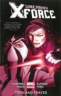 Uncanny X-force Volume 2: Torn And Frayed (marvel Now) - Book