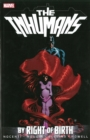 Inhumans: By Right Of Birth - Book