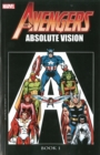 Avengers: Absolute Vision Book 1 - Book