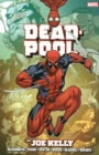 Deadpool By Joe Kelly Omnibus - Book