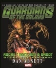 Guardians Of The Galaxy: Rocket Raccoon And Groot - Steal The Galaxy - Book
