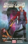 Legendary Star-lord Volume 2: Rise Of The Black Vortex - Book