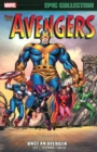 Avengers Epic Collection: Once An Avenger - Book