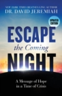 Escape the Coming Night - Book