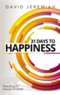 31 Days to Happiness : How to Find What Really Matters in Life - Book