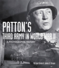 Patton's Third Army in World War II : A Photographic History - Book