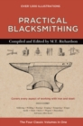 Practical Blacksmithing : The Four Classic Volumes in One - Book