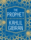 The Prophet and Other Writings - Book