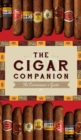 The Cigar Companion: Third Edition : The Connoisseur's Guide - Book
