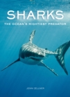 Sharks : The Ocean's Mightiest Predator - Book