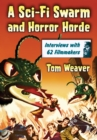 A Sci-Fi Swarm and Horror Horde : Interviews with 62 Filmmakers - eBook