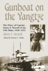 Gunboat on the Yangtze : The Diary of Captain Glenn F. Howell of the USS Palos, 1920-1921 - eBook