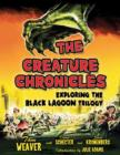 The Creature Chronicles : Exploring the Black Lagoon Trilogy - Book