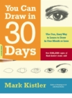 You Can Draw in 30 Days : The Fun, Easy Way to Learn to Draw in One Month or Less - eBook