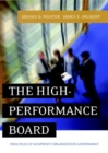 The High-Performance Board : Principles of Nonprofit Organization Governance - Book