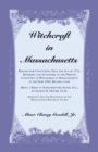 Witchcraft in Massachusetts - Book
