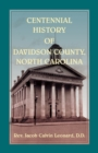Centennial History of Davidson County, North Carolina - Book
