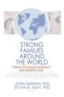 Strong Families Around the World : Strengths-Based Research and Perspectives - Book