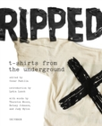 Ripped T-Shirts from the Underground - Book
