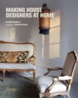 Making House : Designers at Home - Book