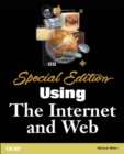 Special Edition Using the Internet and Web - Book