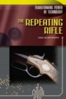 The Repeating Rifle - Book
