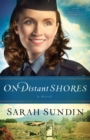 On Distant Shores : A Novel - Book