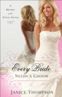 Every Bride Needs a Groom : A Novel - Book