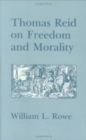 Thomas Reid on Freedom and Morality - Book