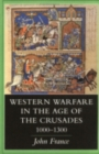 Western Warfare in the Age of the Crusades, 1000-1300 - Book