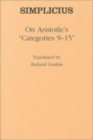 "On Aristotle's ""Categories 9-15"" - Book"