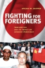 Fighting for Foreigners : Immigration and Its Impact on Japanese Democracy - Book