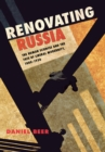 Renovating Russia : The Human Sciences and the Fate of Liberal Modernity, 1880-1930 - eBook