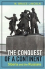 The Conquest of a Continent : Siberia and the Russians - Book