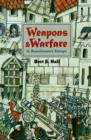 Weapons and Warfare in Renaissance Europe : Gunpowder, Technology, and Tactics - Book