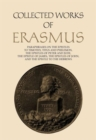 Collected Works of Erasmus : Paraphrases on the Epistles to Timothy, Titus and Philemon, the Epistles of Peter and Jude, the Epistle of James, the Epistles of John, and the Epistle to the Hebrews - Book