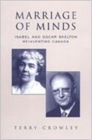 Marriage of Minds : Isabel and Oscar Skelton RE-Inventing Canada - Book